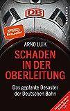 Schaden in der Oberleitung: Das geplante Desaster der Deutschen Bahn